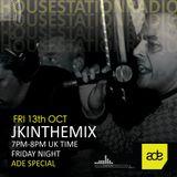 jkinthemix on housestationradio 13th Oct ADE SPECIAL