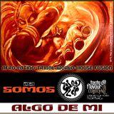DJ SOMOS : Algo de Mi : Mix Session Volume 6