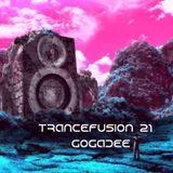 GogaDee TranceFusion Episode#21