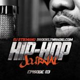 Hip Hop Journal Episode 3 w/ DJ Stikmand