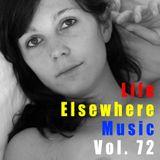 Life Elsewhere Music Vol 72