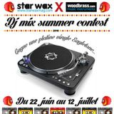 Star Wax X Woodbrass Dj mix summer contest 2016 Nicolas Francoual