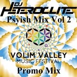 Dj Heteroclite - Psyish Vol. 2 (Promo For Volim Valley Music Festival)