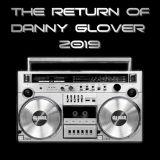 The Return of Danny Glover Pt.2 (Gym Mix)
