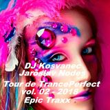 DJ Kosvanec, Jaroslav Nodes - Tour de TrancePerfect vol.02-2018 (Uplifting Mix)