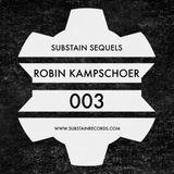 ROBIN KAMPSCHOER // SUBSTAIN SEQUELS [003]