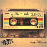 Dj Diz R&B Blend Tape Vol 1.