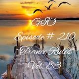 "GIO Ep.#210  ""Trance Rules""  Vol.83"