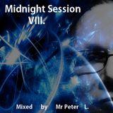 Midnight Session VIII. - My House