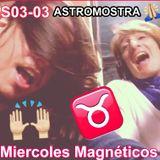S03E003 AstroMostra - Paseo X12Reinos + #MercurioRetro + #Horóscopo #LunaNueva en #Tauro
