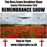 Remembrance Day Show with Russ Evans Sunday 13th Nov