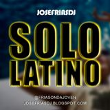 JoseFríasDJ - Solo Latino