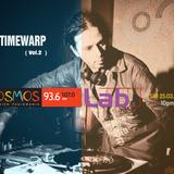 Timewarp guest mix for Kosmos_Lab Vol.2 (Kosmos 93.6) part2
