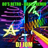 80's Retro - Dance Remix