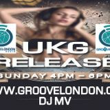 Dj Mv - The Ukg Release Show (Groove London Radio) (Sunday 2nd August 2015) (4pm - 6pm)