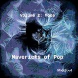 Mix[c]loud - Mavericks of Pop - Volume 2: Mode