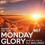 Monday Glory #67
