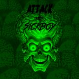 Sickboy Attack 5