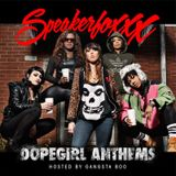 Slumerican Presents Dopegirl Anthems hosted by Gangsta Boo