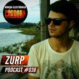 Zurp @ Set Exclusivo Movida Electrónica Córdoba (Podcast 038) 29.01.16