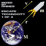 ESCAPE TECHNOCITY_part 1 of 2 - mixed by Rhines