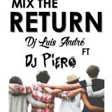 MIX  RETURN - Dj Luis Andre FT Dj Piero - 2 BEAT