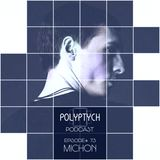 Polyptych Podcast | Episode #073 - Michon