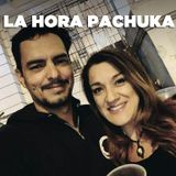 La Hora Pachuka Ep. #34: Vieja Escuela - Pao & Neno