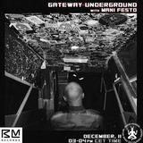 Gateway Underground 11-12-18