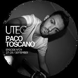 U-TEC/ #29/ Paco Toscano [LightWaveRadio, Grecia]