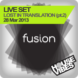 FUSION: Lost In Translation Live Set (S30) - 1hr (part2)
