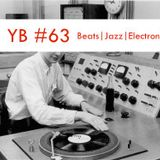 YB #63 | The Gaslamp Killer, Thriftworks , Four Tet, Astronote , B.Visible, BläpDëli, Fadoul...