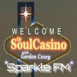 Soul Casino Sparkle Fm  6th March 2018