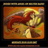 Indies with Angel on Belter Radio & Wolf Rock Radio - 18.1.8