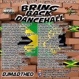 Bring Back di Dancehall (MadTheo)