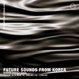 Meowww x Future Sounds from Korea - 10th December 2019