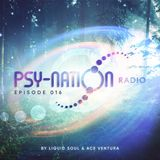 Psy-Nation Radio #016 - incl. Altruism / DJ Thatha [Ace Ventura & Liquid Soul]