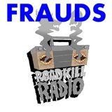 Roadkill Records Radio - Ep.4 - Frauds (September 2018)