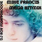 Dj Roy Funkygroove Mike Francis Mega Hitmix