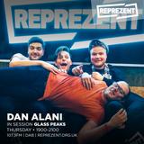 Dan Alani on Reprezent Radio with Glass Peaks - Thursday 1st March