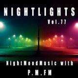 P.M.FM´s NIGHTLIGHTS Edition 77