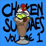 Chicken Sundaes Volume One