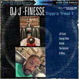 DJ J-Finesse Presents...Sunday Dinner V.10 (Tripp's Treat V.1)!!!