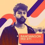 Bandwagon Mix #71 - Marcoweibel