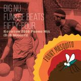 Funky Mosquito - Big Nu Funkee Beats Fifty-Four (Rototom 2018 Promo Mix D&B Nuggets)