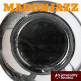 MADONJAZZ - 3hour special w/guest Adrian Magrys