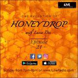 Honey Drop - Session 21 - 11-Dec-16