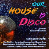 Our House is Disco #375 from 2019-03-01