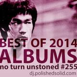 Best ALBUMS of 2014 (No Turn Unstoned #255)