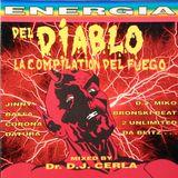 ENERGIA DEL DIABLO - la compilation del fuego by DR. DJ CERLA (1993)